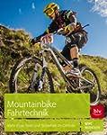 Mountainbike Fahrtechnik: Mehr Flow,...