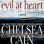Evil at Heart   Chelsea Cain