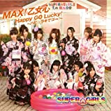 MAX!乙女心 / Happy GO Lucky!?ハピ☆ラキでゴー!? (ジャケットB)
