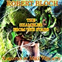 The Shambler from the Stars Audiobook by Robert Bloch Narrated by Mike Vendetti