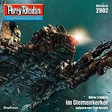 Im Sternenkerker (Perry Rhodan 2902) Hörbuch von Oliver Fröhlich Gesprochen von: Tom Jacobs