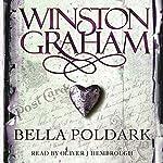 Bella Poldark: A Novel of Cornwall 1818-1820: Poldark, Book 12 | Winston Graham