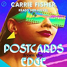 Postcards from the Edge Audiobook by Carrie Fisher Narrated by Carrie Fisher