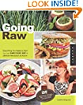 Going Raw: Everything You Need to Sta...