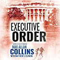 Executive Order Audiobook by Max Allan Collins Narrated by Dan John Miller