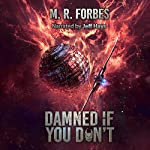Damned If You Don't: Chaos of the Covenant, Volume 5 | M. R. Forbes