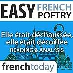 Elle était déchaussée, elle était décoiffée (Easy French Poetry): Reading & Analysis | Victor Hugo
