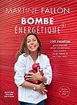 Bombe �nerg�tique de Martine Fallon