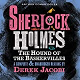 Sherlock Holmes: The Hound of the Baskervilles (Unabridged)