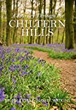 A Journey Through the Chiltern Hills (Local Book)