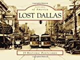 Lost Dallas (Postcards of America (Looseleaf))