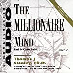 The Millionaire Mind | Thomas J. Stanley,William D. Danko