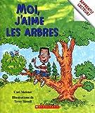 Moi, j'aime les arbres (0439947936) by Cari Meister
