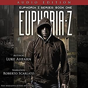 A Post Apocalyptic Thriller -  Luke Ahearn