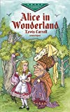 Carroll Alice in Wonderland (Dover Children's Evergreen Classics)
