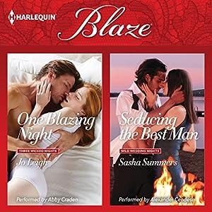 One Blazing Night & Seducing the Best Man Audiobook