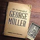 The Autobiography of George Müller Hörbuch von George Müller Gesprochen von: Derek Perkins