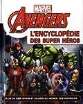 Marvel Avengers l'encyclop�die
