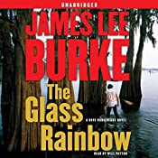 The Glass Rainbow: A Dave Robicheaux Novel | James Lee Burke