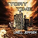 Story Time (       UNABRIDGED) by Linell Jeppsen Narrated by Amy Gramour