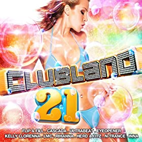 Clubland 21 [Explicit] [+digital booklet]