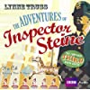 The Adventures of Inspector Steine (BBC Audio - the Complete Third Radio Series)
