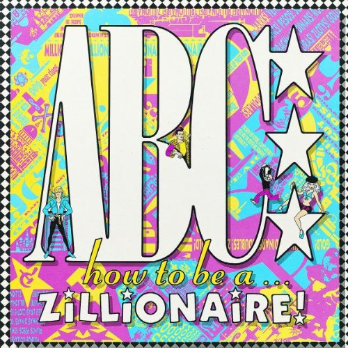 ABC - How to Be A...Zillionaire - Zortam Music