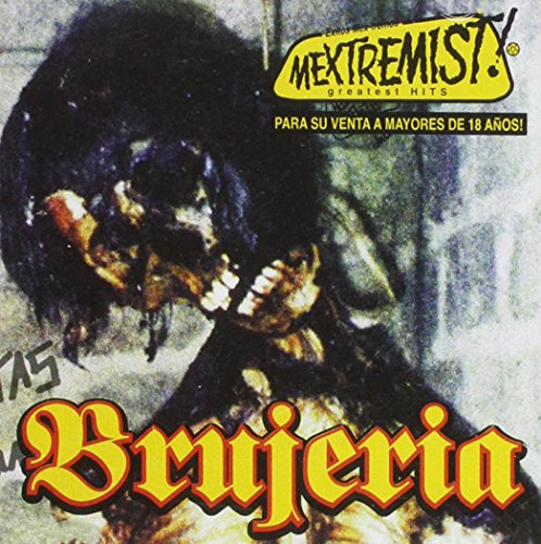 Mextremist! Greatest Hits