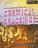 img - for Chemical Reactions (Building Blocks of Matter) book / textbook / text book