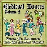 Medieval Dances, Vol. 2 (Dances for Reenactment, Larp and Medieval Markets)