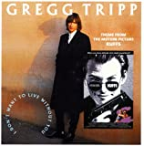 Gregg Tripp I Don't Want to Live Without You