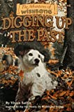 Digging Up the Past (The Adventures of Wishbone #6)