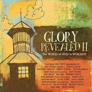 Glory Revealed II