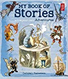 Write Your Own Adventure: My Book of Stories