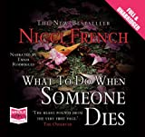 Nicci French What to do When Someone Dies (unabridged audio book)