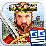 Goodgame Empire Four Kingdoms Cheats, Wiki, Tips Support, Download Guide Unofficial |  Hse Games