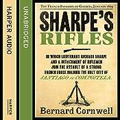 Sharpe's Rifles: The French Invasion of Galicia, January 1809: The Sharpe Series, Book 6 | Bernard Cornwell