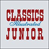 img - for Classics Illustrated Junior (Issues) (49 Book Series) book / textbook / text book