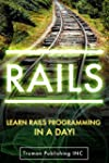 Rails: Rails Programming in a day!