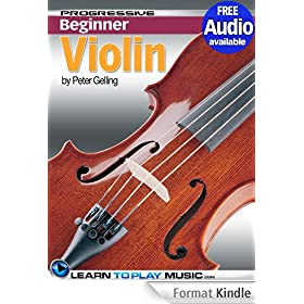 Violin Lessons for Beginners: Teach Yourself How to Play Violin (Free Audio Available) (Progressive Beginner) (English Edition)