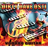 Voodoo Guitarby Dirty Dave Osti