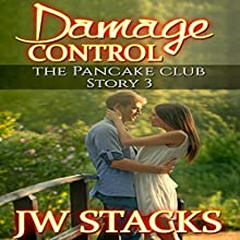 Damage Control: The Pancake Club, Book 3 (       UNABRIDGED) by JW Stacks Narrated by Bailey Varness