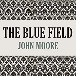 The Blue Field Audiobook