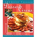 Dessert Circus : Extraordinary Desserts You Can Make At Home (Pbs Series)