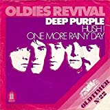 Deep Purple: Hush ! / One More Rainy Day [Vinyl]