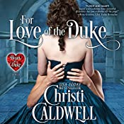 For Love of the Duke: The Heart of a Duke, Book 1 | [Christi Caldwell]