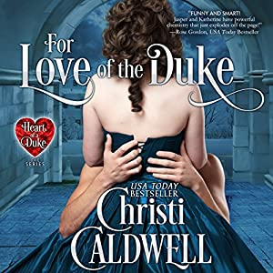 For Love of the Duke Hörbuch