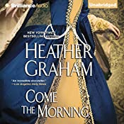Come the Morning: Graham Clan, Book 1 | [Heather Graham]