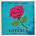 Loteria: A Novel Audiobook by Mario Alberto Zambrano Narrated by Maria Cabezas