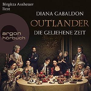 Die geliehene Zeit (Outlander 2) Hörbuch